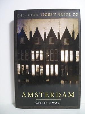 The Good Thief's Guide to Amsterdam: Ewan, Chris