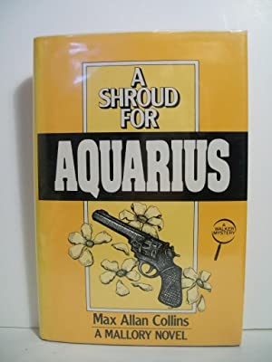 A Shroud for Aquarius: A Mallory Novel: Collins, Max Allan