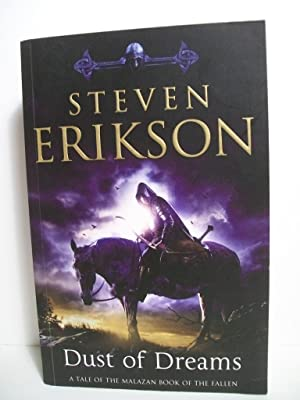 Dust of Dreams: Book Nine of The Malazan Book of the Fallen: Erikson, Steven