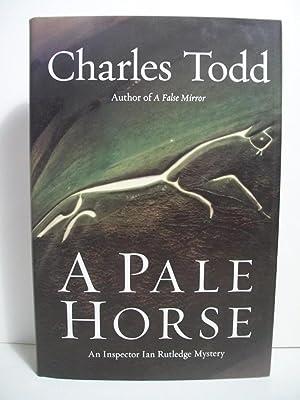 A Pale Horse: An Inspector Ian Rutledge Mystery (Inspector Ian Rutledge Mysteries): Todd, Charles