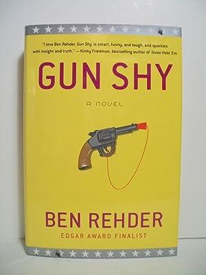 Gun Shy: A Blanco County, Texas, Novel (Blanco County, Texas, Novels): Rehder, Ben