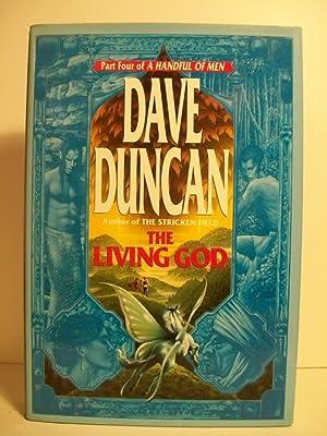 The Living God (A Handful of Men, Part 4) (No 4): Duncan, Dave