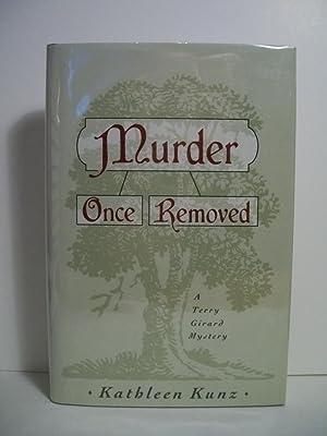 Murder Once Removed: Kunz, Kathleen
