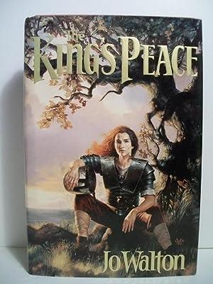 The King's Peace (The King's Peace, Book: Walton, Jo