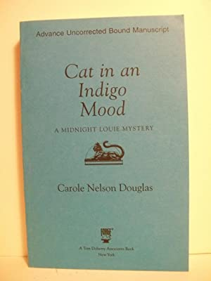 Cat in an Indigo Mood: A Midnight Louie Mystery (Midnight Louie Mysteries): Douglas, Carole Nelson