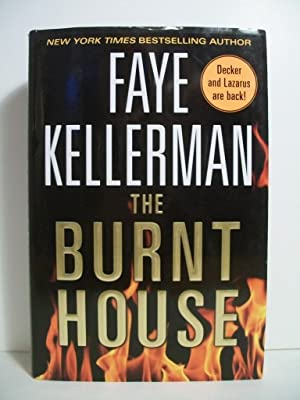 BURNT HOUSE: Kellerman, Faye