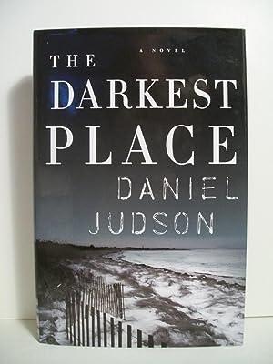 The Darkest Place: Judson, Daniel