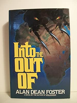 Into the Out of: Foster, Alan Dean