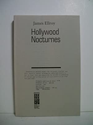 Ellroy, James HOLLYWOOD NOCTURNES Signed US SC Uncorrected Proof NF: Ellroy, James