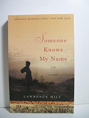 Hill, Lawrence SOMEONE KNOWS MY NAME Signed US SC ARC NF: Hill, Lawrence