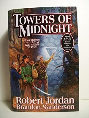 Towers of Midnight (Wheel of Time, Book: Jordan, Robert; Sanderson,