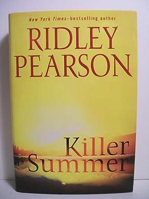 KILLER SUMMER: Pearson, Ridley