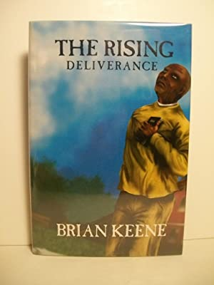 Keene, Brian THE RISING DELIVERANCE Signed LTD: Keene, Brian