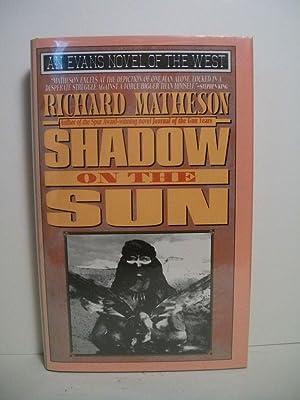 Shadow on the Sun (Evans Novel of the West): Matheson, Richard
