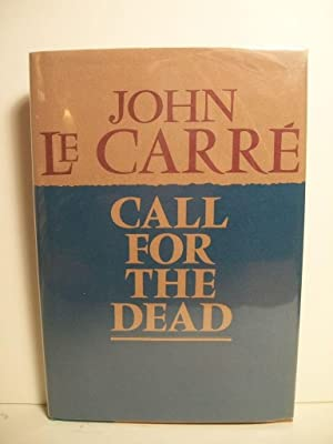 Le Carre, John CALL FOR TRHE DEAD Signed US HCDJ VG+: Le Carre, John