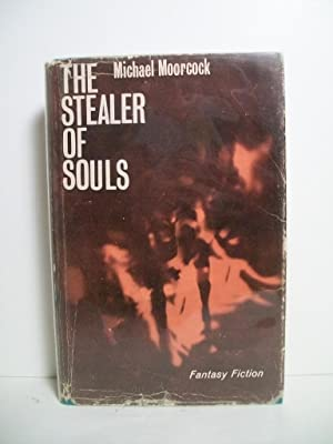 Moorcock, Michael THE STEALER OF SOULS UK HCDJ 1st/1st VG+: Moorcock, Michael