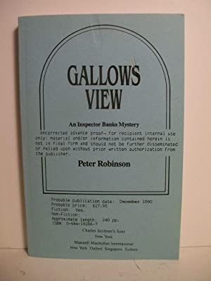 Robinson, Peter GALLOWS VIEW Signed US SC Uncorrected Proof NF: Robinson, Peter