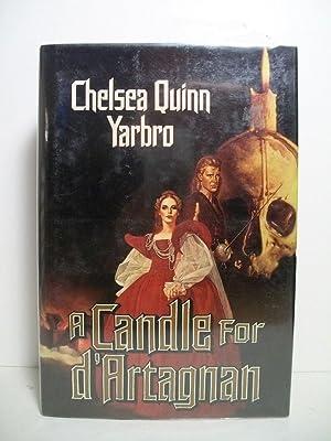 A Candle for D'Artagnan: An Historical Horror: Yarbro, Chelsea Quinn