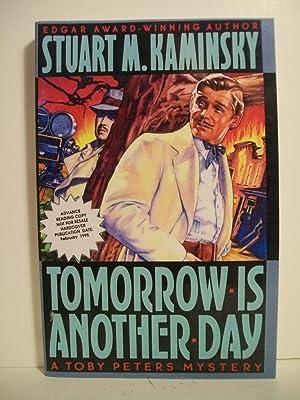 Tomorrow Is Another Day: Kaminsky, Stuart M.