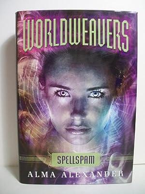 Alexander, Alma WORLDWEAVERS: SPELLSPAM Signed US HCDJ 1st/1st NF: Alexander, Alma