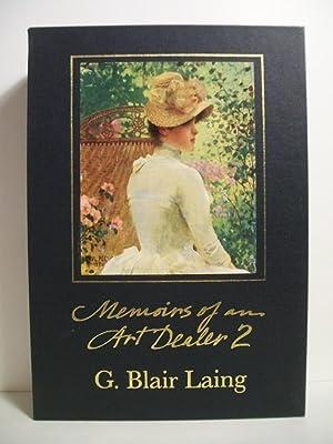 MEMOIRS OF AN ART DEALER - Signed 2 vol set: Laing, G. Blair