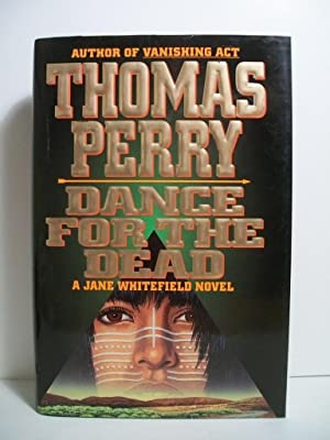 Dance for the Dead, A Jane Whitfield Novel: Perry, Thomas