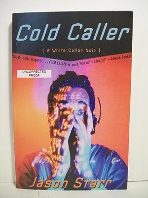 Cold Caller: A White Collar Noir (Norton Paperback): Starr, Jason
