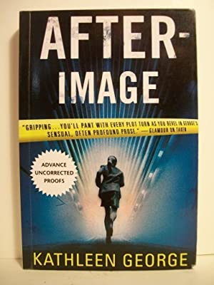 George, Kathleen AFTERIMAGE Signed US SC Uncorrected Proof NF: George, Kathleen
