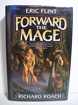 Forward the Mage (Joe's World): Flint, Eric; Roach, Richard