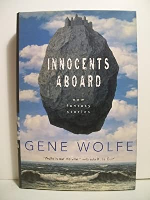 Innocents Aboard: New Fantasy Stories: Wolfe, Gene