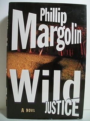 Wild Justice: Margolin, Phillip