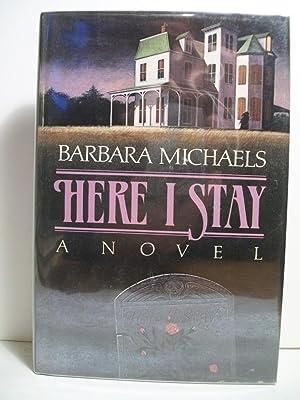 HERE I STAY: Michaels, Barbara