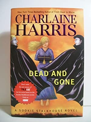 Harris, Charlaine DEAD AND GONE Signed US HCDJ 1st/1st NF: Harris, Charlaine