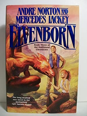Elvenborn (Halfblood Chronicles, Book 3): Norton, Andre; Lackey,