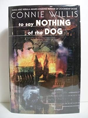 To Say Nothing of the Dog: Willis, Connie