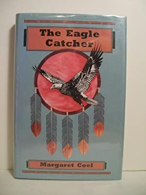 The Eagle Catcher (Wind River Reservation Mystery): Coel, Margaret