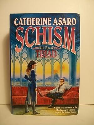 Schism: Part One of Triad (Saga of the Skolian Empire) (Pt. 1): Asaro, Catherine