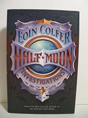 Half Moon Investigations: Colfer, Eoin