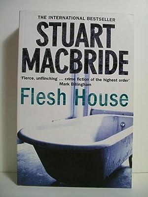 FLESH HOUSE: MacBride, Stuart