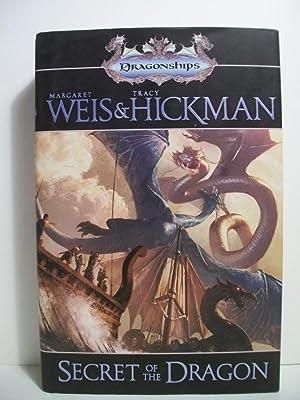SECRET OF THE DRAGON: Weis, Margaret; Hickman,