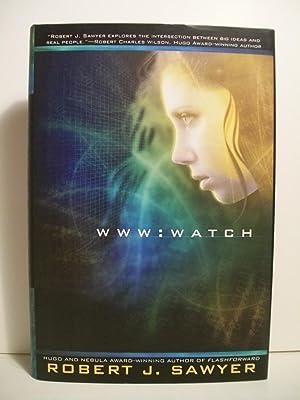 WWW: Watch (WWW Trilogy): Sawyer, Robert J.