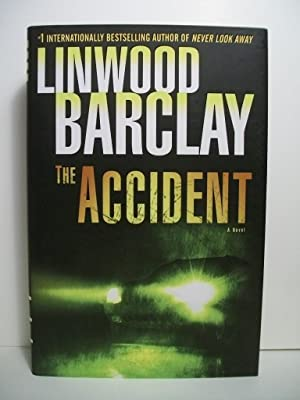 Barclay, Linwood THE ACCIDENT Signed US HCDJ 1st/1st NF: Barclay, Linwood