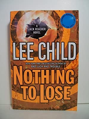 Child, Lee NOTHING TO LOSE Signed US: Child, Lee