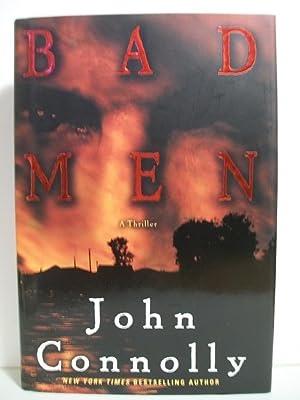 Bad Men: A Thriller (Connolly, John): Connolly, John
