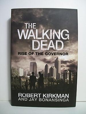 The Walking Dead: Rise of the Governor: Kirkman, Robert; Bonansinga, Jay