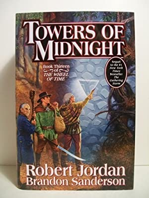 Towers of Midnight (Wheel of Time, Book Thirteen): Jordan, Robert; Sanderson, Brandon