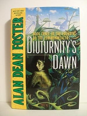 Diuturnity's Dawn: Book Three of the Founding: Foster, Alan Dean