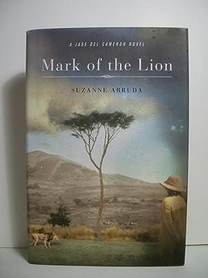 Mark of the Lion: A Jade Del Cameron Novel (Jade Del Cameron Mystery): Arruda, Suzanne