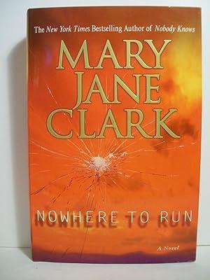 Nowhere to Run: Clark, Mary Jane