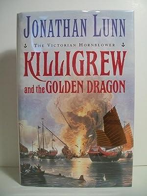 Killigrew and the Golden Dragon: Lunn, Jonathan